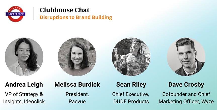 Digital Underground Podcast: Disruptions to Brand Building